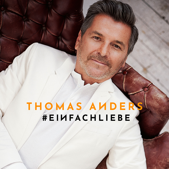 Thomas Anders #einfachliebe