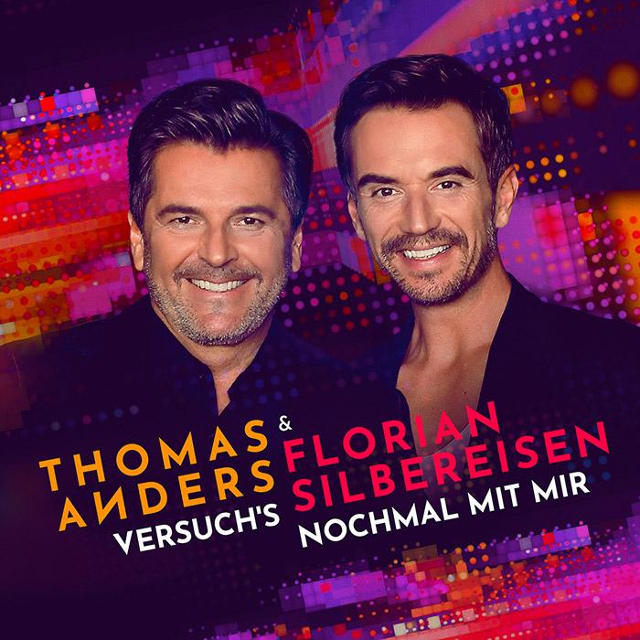 Thomas Anders & Florian Silbereisen | Versuch's nochmal mit mir