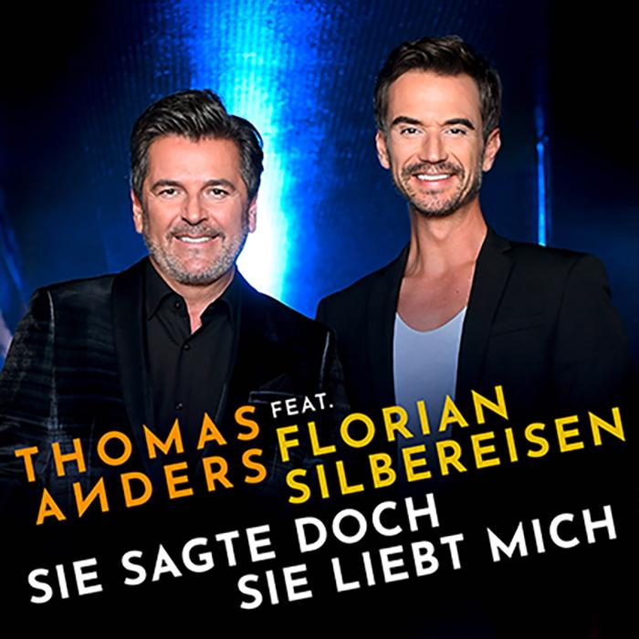 Thomas Anders feat. Florian Silbereisen | Sie sagte doch sie liebt mich